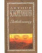 Életbölcsesség - Schopenhauer, Arthur
