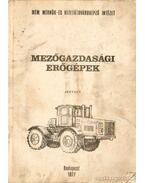 Mezőgazdasági erőgépek - Erdélyi László, Apró Attila, Barancsi Zoltán