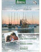 Jegy  nélkül a szerelemben - Kellemes csalódás - Új látóhatár - Thorpe, Kay, Whitelaw, Stella, Linz, Cathie