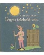 Fényes telehold van - Fazekas Anna