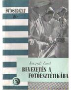 Bevezetés a fotóesztétikába - Szegedi Emil