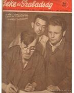 Béke és szabadság 1955-56. VI-VII. évfolyam (hiányos) - Nemes György