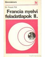Francia nyelvi feladatlapok II. - Dr. Pataki Pál