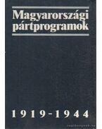 Magyarországi pártprogramok 1919-1944 - Gergely Jenő, Glatz Ferenc, Pölöskei Ferenc
