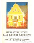 Bakony-Balatoni kalendárium 2000 - Varga Béla