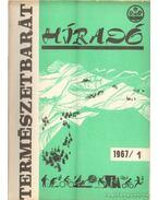 Természetbarát híradó 1967. (teljes) - Endrődi Lajos