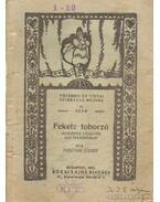 Fekete toborzó - Pásztor József