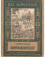 Konyhakertészet - Dr. Kardos Árpád