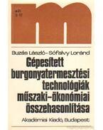 Gépesített burgonyatermesztési technológiák műszaki-ökonómiai összehasonlítása - Buzás László, Sófalvy Lóránd