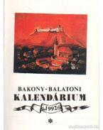 Bakony-Balatoni kalendárium 1992 - Varga Béla