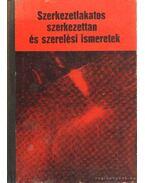 Szerkezetlakatos szerkezettan és szerelési ismeretek - Lacza József dr.