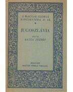 Jugoszlávia - Bajza József