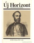 Új Horizont 2000. XXVIII. évfolyam 3. szám - Raffai István