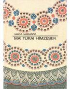 Mai turai hímzések - Varga Marianna