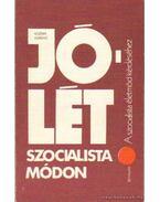 Jólét szocialista módon - Kozma Ferenc