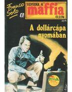 A dollárcápa nyomában - Franco Solo