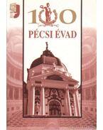 100 pécsi évad - Simon István, Bezerédy Győző, Szirtes Gábor