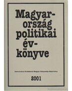 Magyarország politikai évkönyve 2001. - Kurtán Sándor, Sándor Péter, Vass László