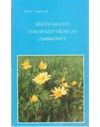 Békés megyei természetvédelmi zsebkönyv - Réthy Zsigmond