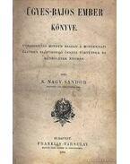 Ügyes-bajos ember könyve - K. Nagy Sándor