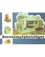 Szerszámgépkatalógus - Berta László, Etelaky Gábor, Monostori Ervin