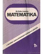 Matematika a felnőttek szakmunkásképző tanfolyama számára - Koller Lászlóné