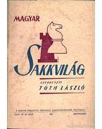 Magyar Sakkvilág 1950. szeptember IX. szám - Tóth László