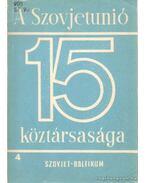A Szovjetunió 15 köztársasága 4. (Szovjet-Baltikum) - Ábel Péter (szerk.), Garamvölgyi István, Kovonecz Ilona- Radó György, H. Drechslwer Ágnes