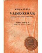 Vadrózsák III. - Kriza János