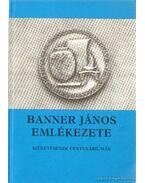 Banner János emlékezete - Szabó János