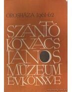 A Szántó Kovács János Múzeum Évkönyve 1961-62 - Nagy Gyula