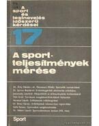 A sportteljesítmények mérése - Nádori László dr.