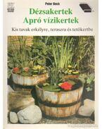 Dézsakertek - Apró vízikertek - Beck, Peter
