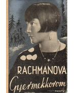 Gyermekkorom - Rachmanova, Alexandra