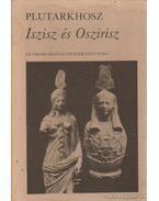 Iszisz és Oszirisz - Plutarkhosz