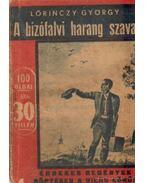 A bizófalvi harang szava - Lőrinczy György