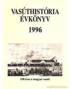 Vasúthistória évkönyv 1996 - Mezei István