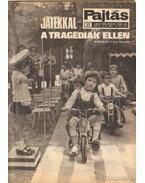 Pajtás 1973, XXVIII. évfolyam július 4-dec 26. (27-52. szám) - Vasvári Ferenc (főszerk.)