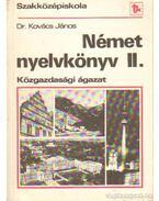 Német nyelvkönyv II. Közgazdasági ágazat - Kovács János dr.