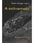 A szilvamoly - Seprős Imre, Sáringer Gyula, V. Deseő Katalin dr.