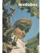 Kisdobos 1987. évfolyam ( hiányos) - Jani Gabriella