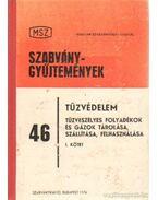 Tűzvédelem - Tűzveszélyes folyadékok és gázok tárolása, szállítása, felhasználása I. kötet - Kövesdy László