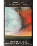 Az amerikai romantikus próza (bilingvis kiadás) - Brown, Charles Brockden, Freneau, Philip, Longstreet, Augustus B., Simms, William Gilmore, Nathaniel Hawthorne, Washington Irving, Herman Melville, Edgar Allan Poe
