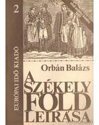 A székely föld leírása 2. - Orbán Balázs