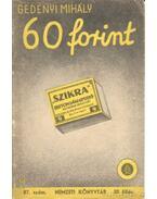 60 forint - Gedényi Mihály