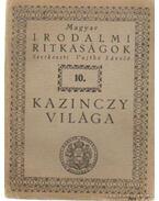 Kazinczy világa - Vajthó László