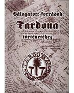 Válogatott források Tardona történetéhez - Takács László