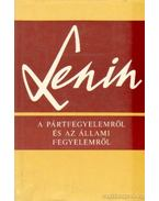A pártfegyelemről és az állami fegyelemről - Lenin