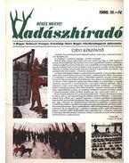 Békés megyei Vadászhíradó 1986. III-IV - Lovász Sándor