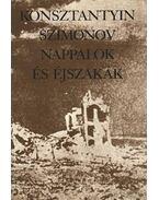 Nappalok és éjszakák - Szimonov, Konsztantyin